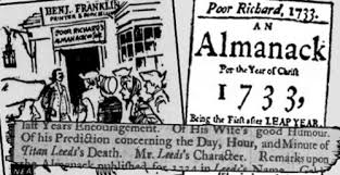 Benjamin Franklin promotes his printing business by publishing Poor Richard's Almanack